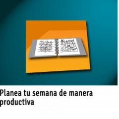 EL RETO: PLANEA TU SEMANA DE MANERA PRODUCTIVA