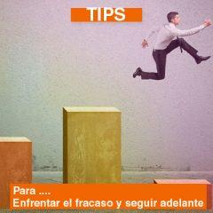 TIPS PARA ENFRENTAR EL FRACASO Y SEGUIR ADELANTE