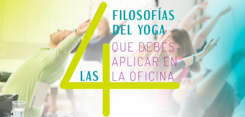 4-LAS-CUATRO-FILOSOFÍAS-DEL-YOGA-QUE-DEBES-APLICAR-EN-LA-OFICINA
