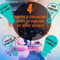 4 PUNTOS A CONSIDERAR ANTES DE PUBLICAR EN REDES SOCIALES