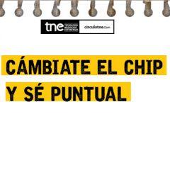 EL RETO: CÁMBIATE EL CHIP Y SÉ PUNTUAL
