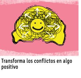 Transforma los conflictos